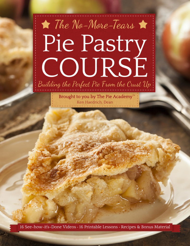 The No-More-Tears Pie Pastry Course