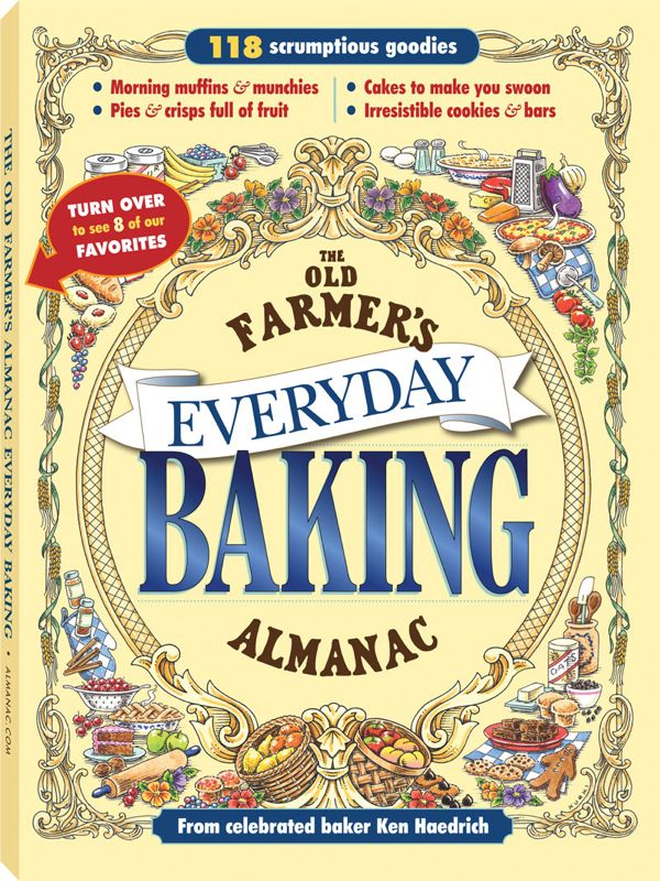 The Old Farmer's Almanac by Ken Haedrich, Dean of The Pie Academy