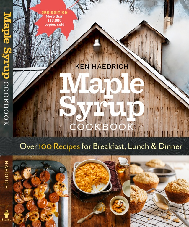 Maple Syrup Cookbook by Ken Haedrich, Dean of The Pie Academy