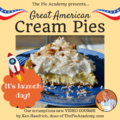 Our New Video Course – GREAT AMERICAN CREAM PIES – Is Live